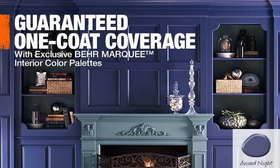 Guaranteed One Coat Coverage
