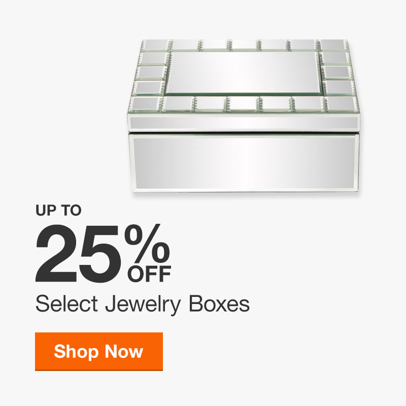 Up to 25% off Select Jewelry Boxes