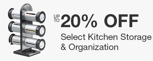 Up to 20% off Select Kitchen Storage & Organization