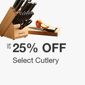 Up to 25% off Select Cutlery