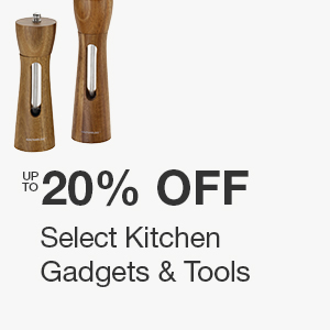Up to 20% off Select Kitchen Gadgets & Tools