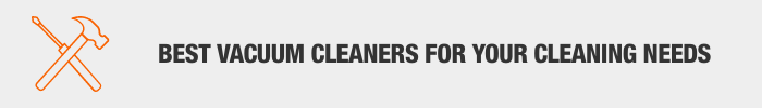 Best Vacuum Cleaners For Your Cleaning Needs. Learn More.