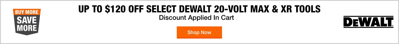 Up To $120 Off Select 20-Volt Max & XR Tools
