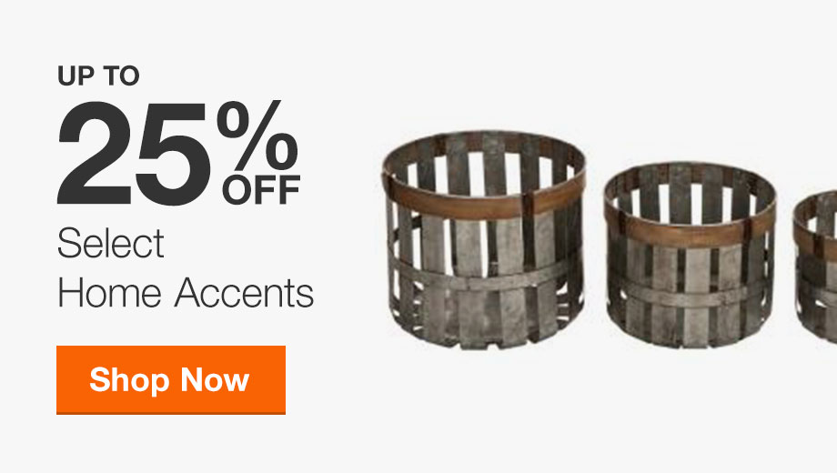 Up to 25% Off Select Home Accents