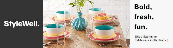 StyleWell Bold, fresh, fun. Shop Exclusive Tableware Collections