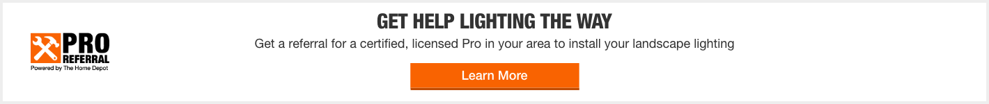 Pro Referral Powered by The Home Depot - Learn more to light the way with a certified, licensed Pro in your area to install your landscape lighting