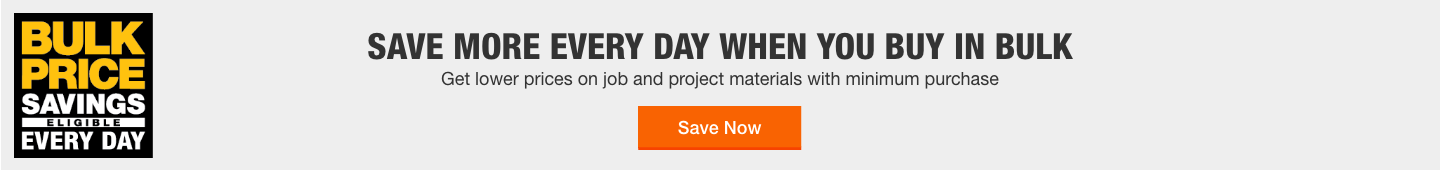 Save more every day when you buy in bulk get lower prices on job and project materials with minimum purchase save now
