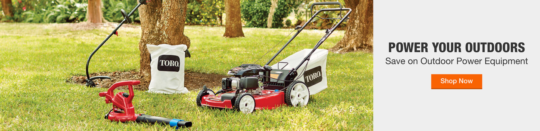 POWER YOUR OUTDOORS Save on Outdoor Power Equipment Shop Now