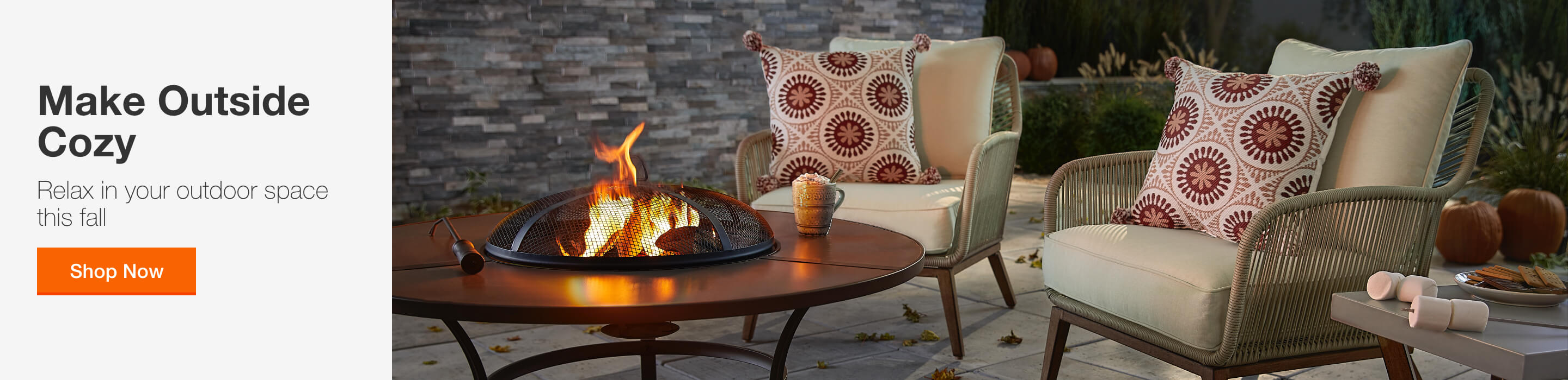 Make Outside Cozy - Relax in your outdoor space this fall. Shop Now