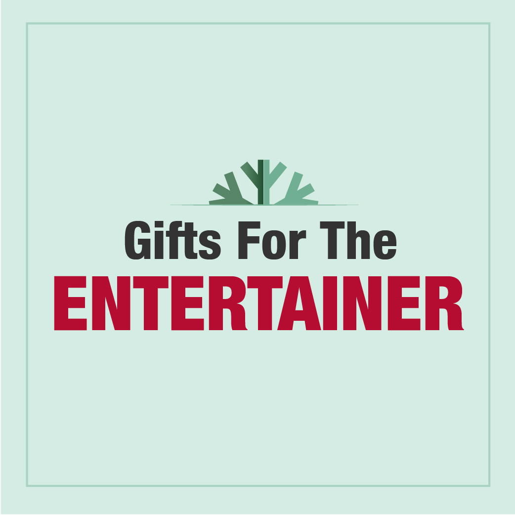 Gifts For the Entertainer