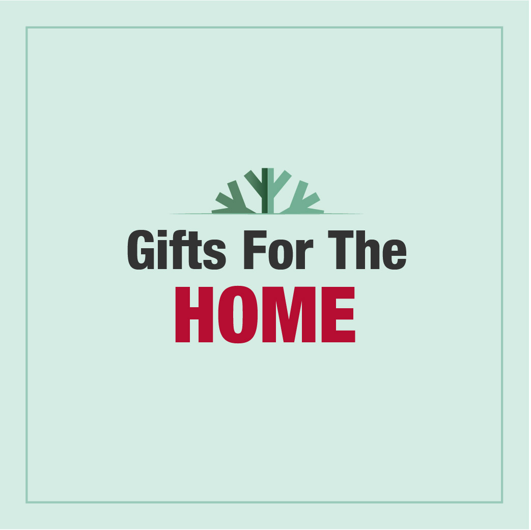 Gifts For the Home