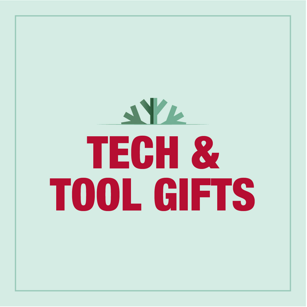 Tech & Tool Gifts