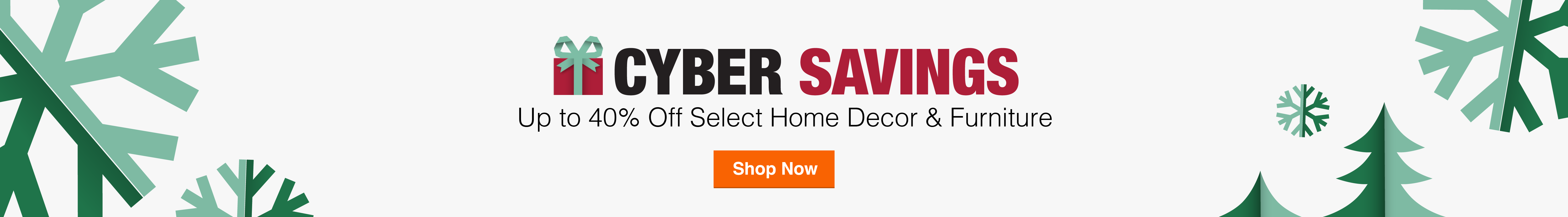 Cyber Week Savings - Up to 40% Off Select Home Decor & Furniture