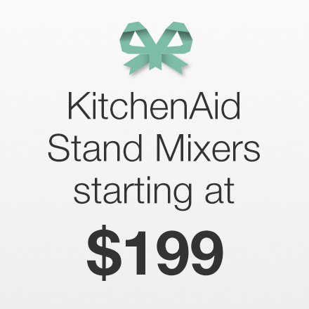 KitchenAid Stand Mixers Starting at $199