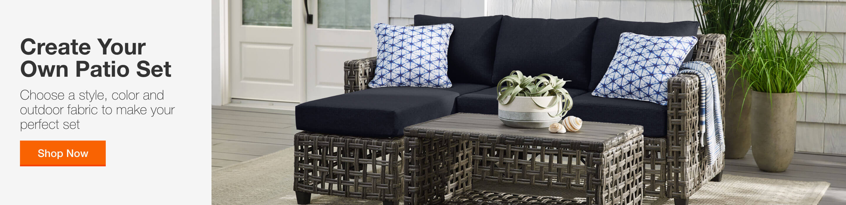 CREATE YOUR OWN PATIO SET - Choose a style, color and outdoor fabric to make your perfect set. Shop Now
