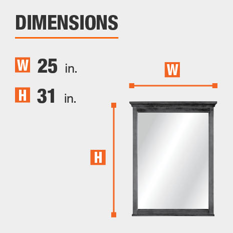The dimensions of this bathroom vanity mirror are 25 in. W x 31 in. H
