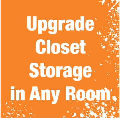 Upgrade your closet storage