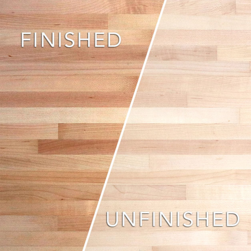 Common Unfinished Maple Butcher Block sealing and finishing options are mineral oils or conditioners and polyurethane based lacquers