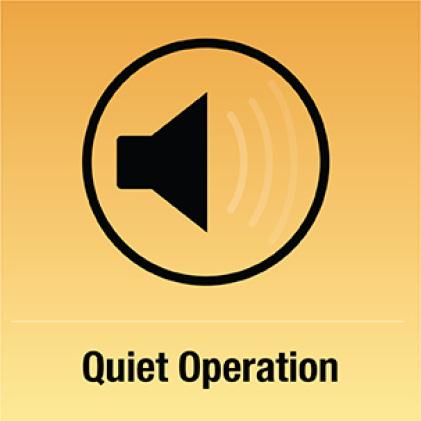 Quiet Operation