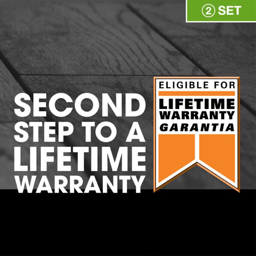 Step 2 to lifetime warranty