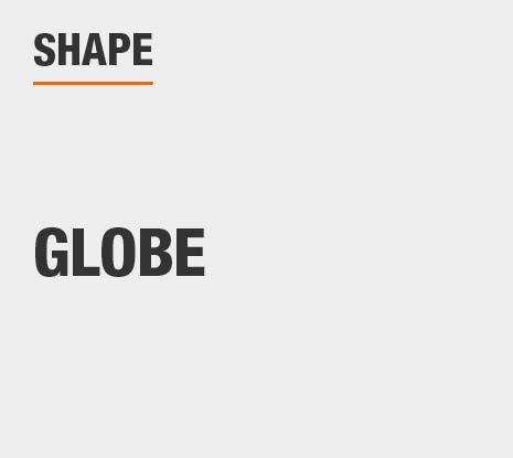 Product Shape: Globe