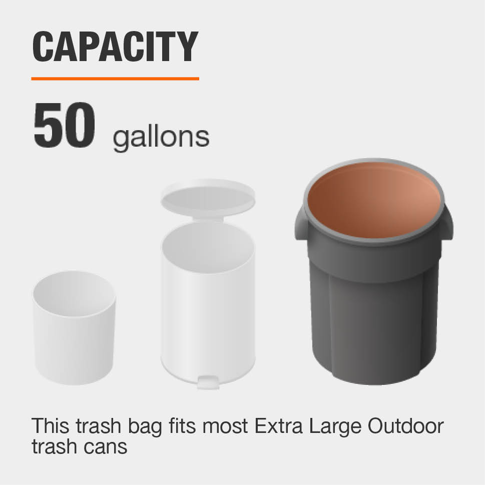The Capacity for this Trash Bag is 50  gallons and fits most Extra Large Outdoor trash cans