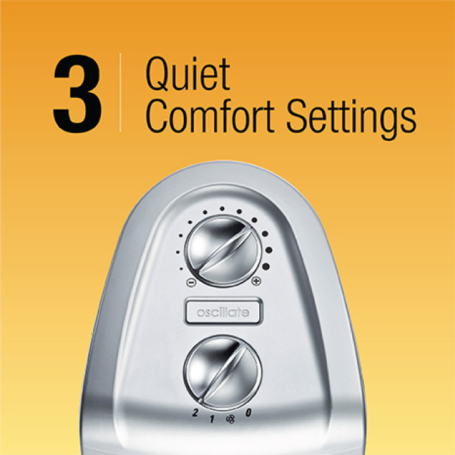 3 Quiet Comfort Settings