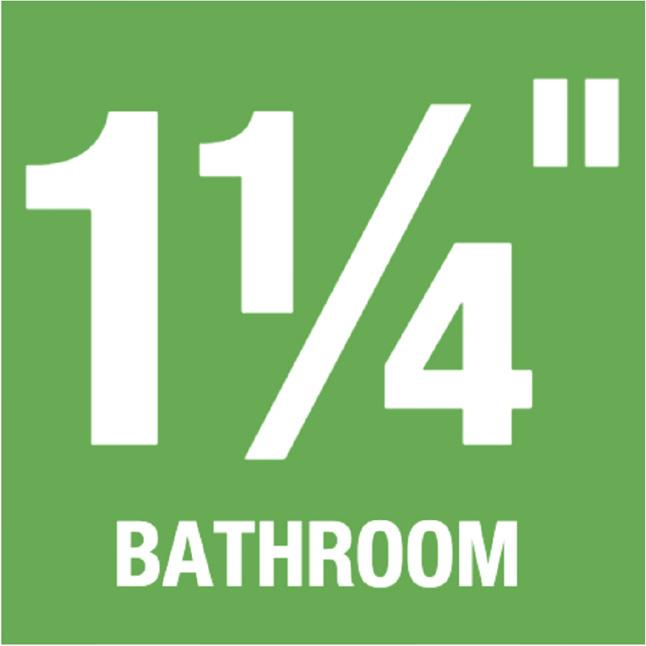 """1-1/4"""" Bathroom"""