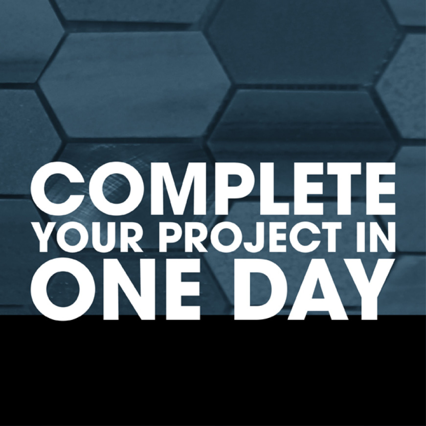 Complete your project in one day
