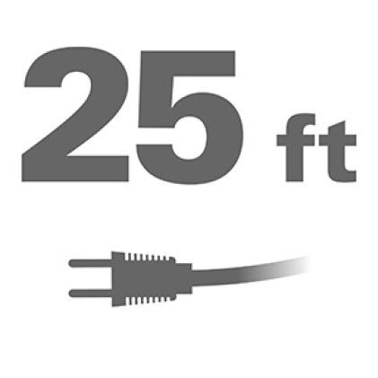 25 ft. power cord provides MAX reach.