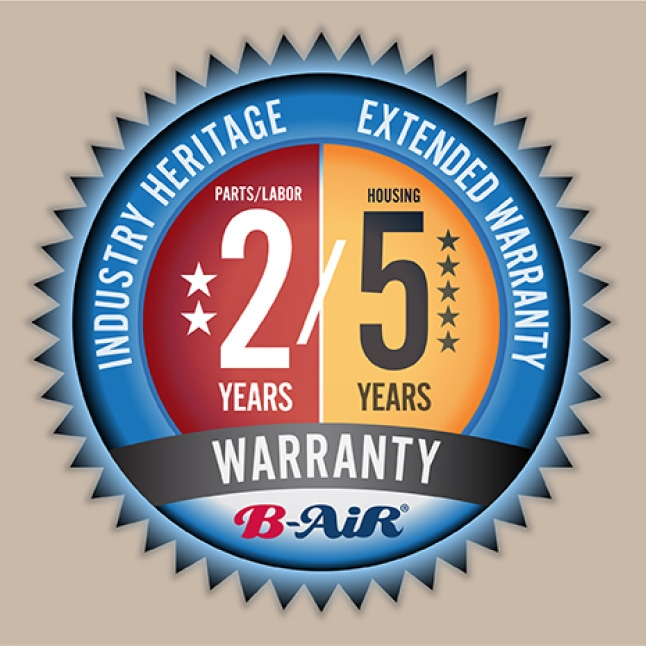 B-Air® water damage equipment is backed by 2-year warranty on parts/labor, 5 years on housing.