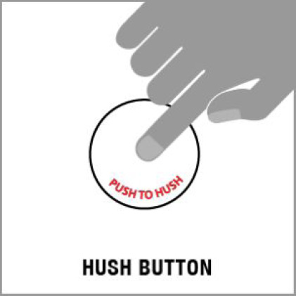 Hush Button