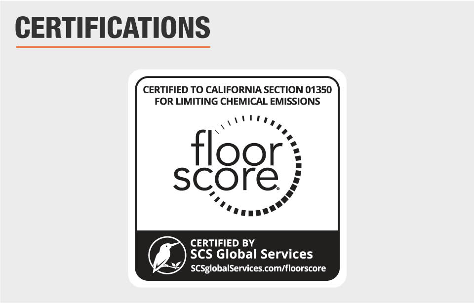 FloorScore Indoor Air Quality Certified