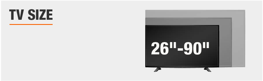 TV Size 26 to 90 Inches