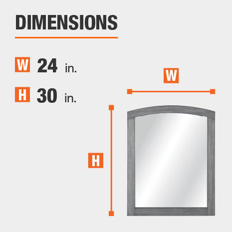 The dimensions of this bathroom vanity mirror are 24 in. W x 30 in. H
