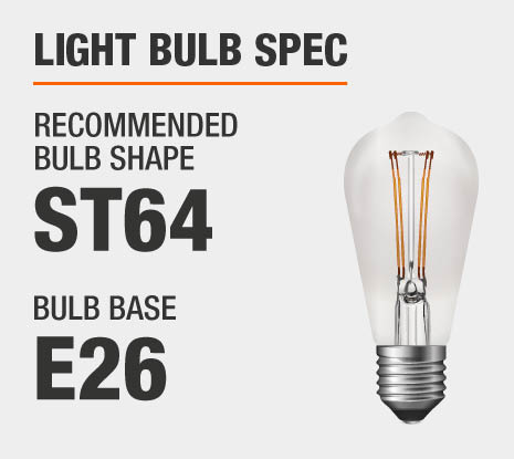 Recommended Bulb Shape: ST64, Recommended Bulb Base: E26