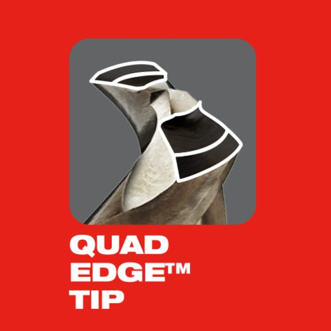 The QUAD EDGE tip delivers a precision start and four cutting edges to create smaller chips