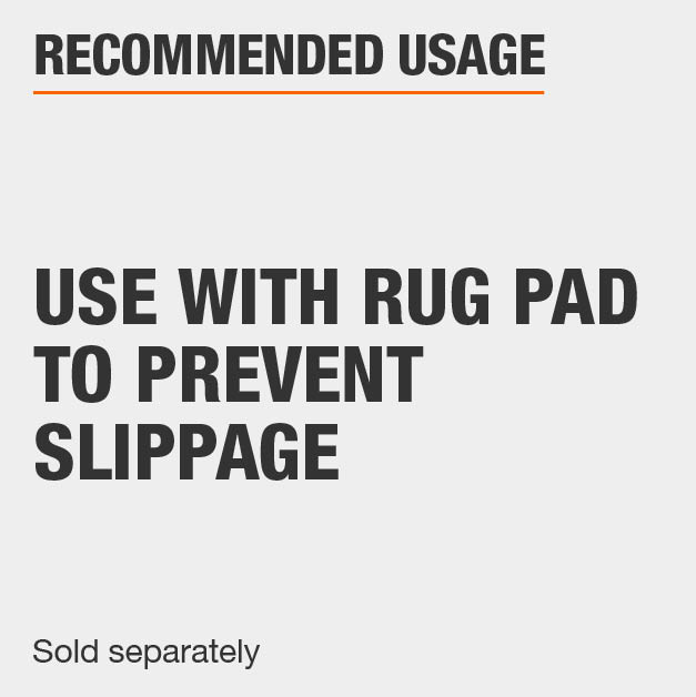 Use with a Rug Pad or Rug Gripper, sold separately