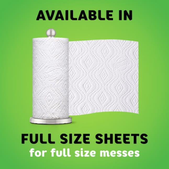 Don't let spills slow you down. Bounty's got you covered. Full size sheets absorb full size messes.