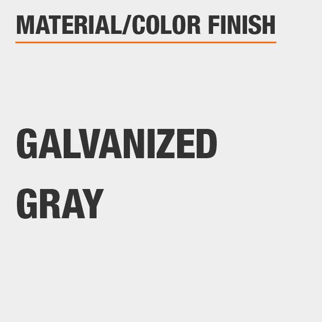 Material Galvanized Color Finish Gray