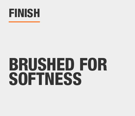 Brushed for softness