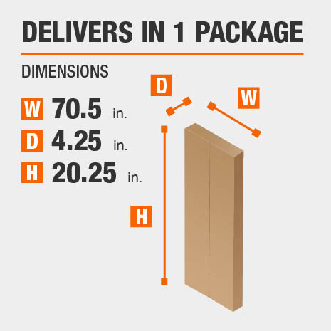 Delivers in 1 Package Dimensions of 70.5 inches wide, 4.25 inches deep, 20.25 inches high.