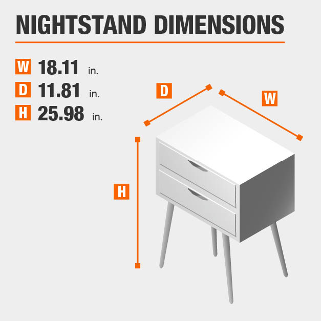 Nightstand Dimensions of 18.11 inches wide, 11.81 inches deep, 25.98 inches high.