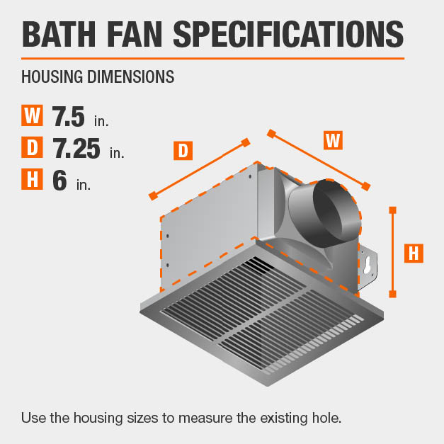This bath fan has housing specs of 7.5x7.25x6.