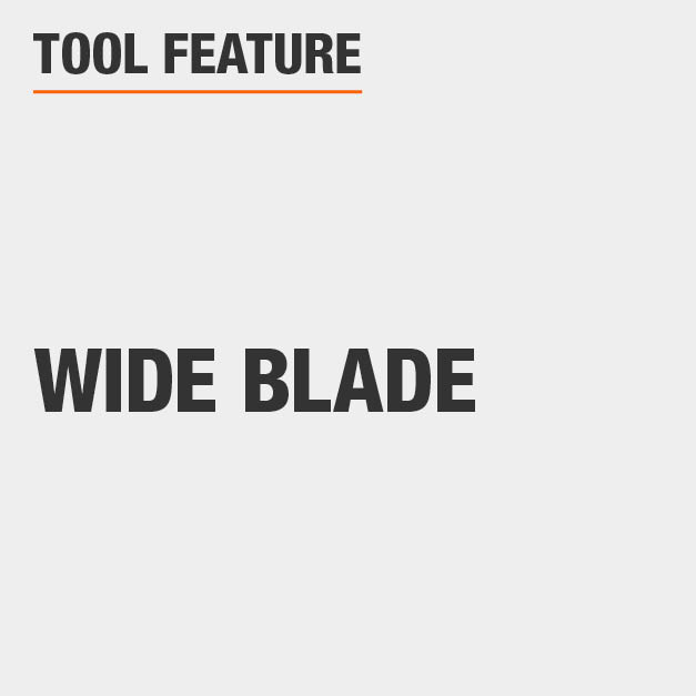 Tool Feature Wide Blade