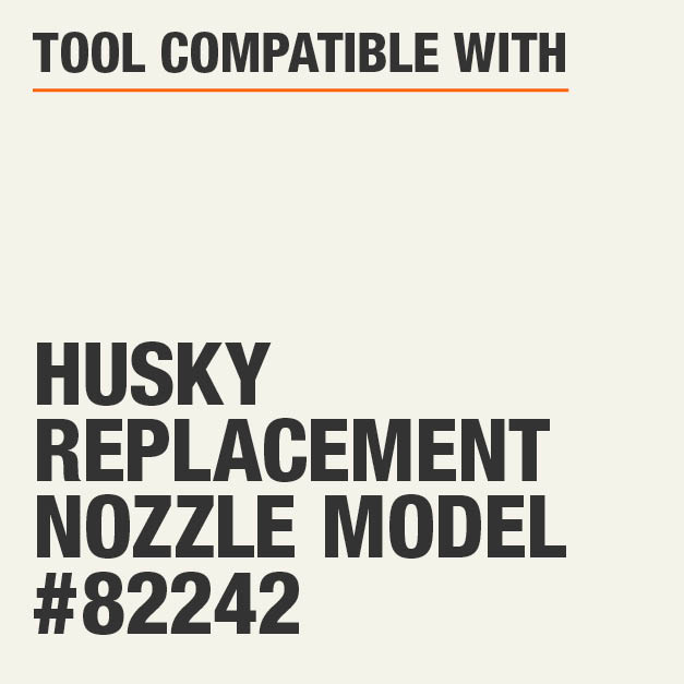 Tool Compatible with Husky Replacement Nozzle Model #82242