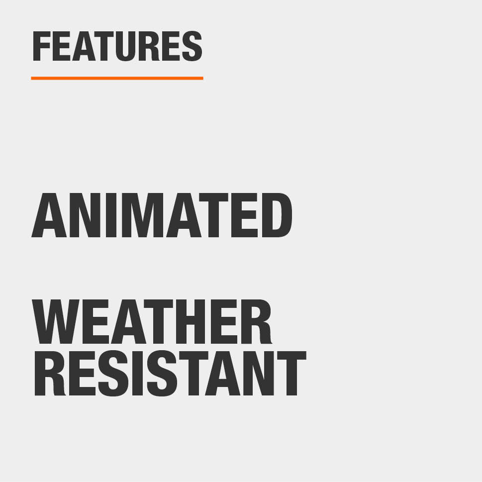 This item is animated and weather resistant