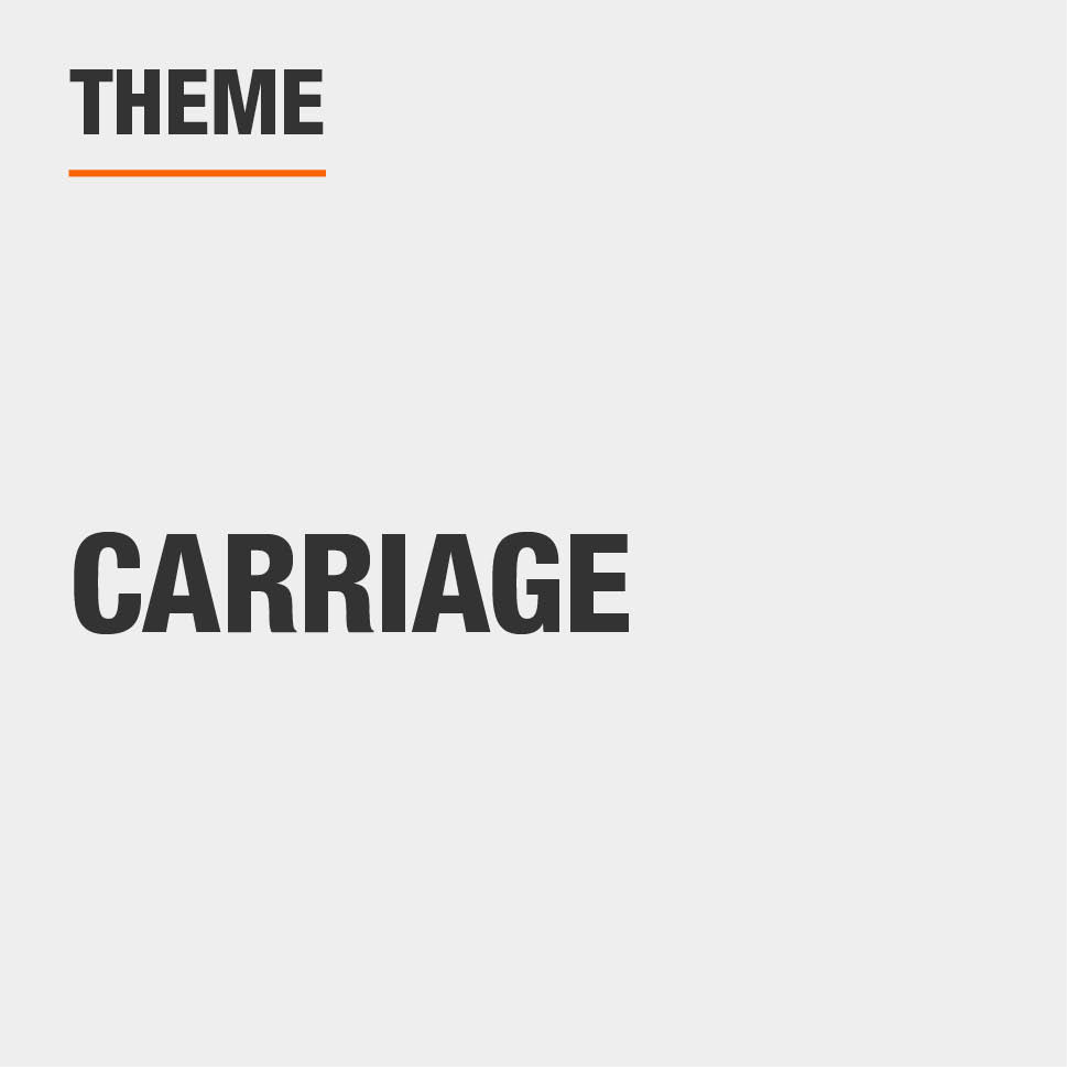The theme is carriage
