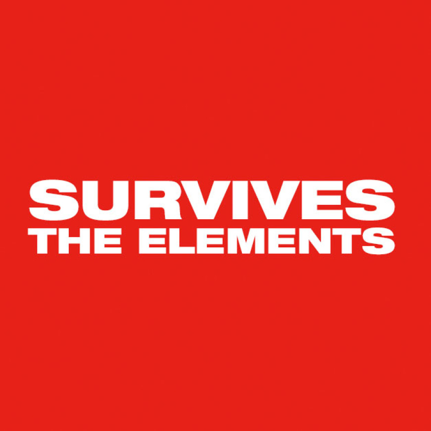 Survive the Elements whether you are on the jobsite or enjoying the outdoors