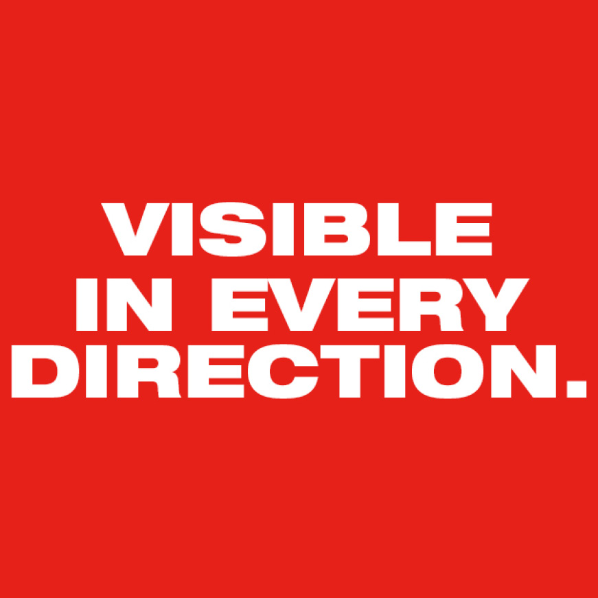 Visible in every direction.